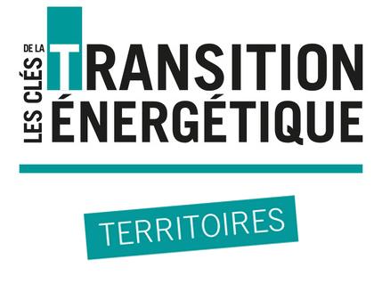 Les clés de la Transition Energétique - Acteurs des territoires