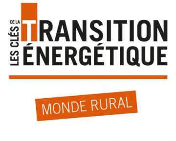 Les clés de la Transition Energétique - Monde rural